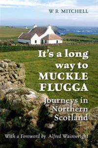 It's a Long Way to Muckle Flugga