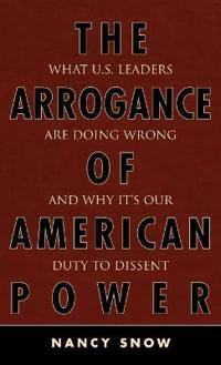 Arrogance of American Power