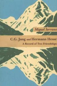 C. G. Jung and Hermann Hesse