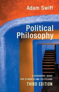Political Philosophy: A Beginners' Guide for Students and Politicians