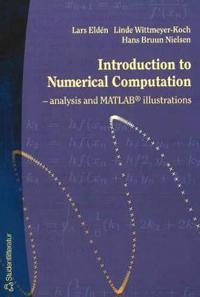 Introduction to Numerical Computation--Analysis and MATLAB(R) Illustrations