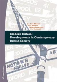 Modern Britain : Developments in Contemporary British Society