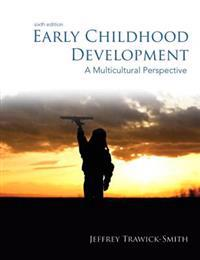 Early Childhood Development with Video-Enhanced Pearson Etext Access Card Package: A Multicultural Perspective