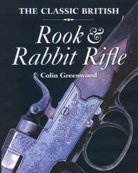 The Classic British Rook & Rabbit Rifle