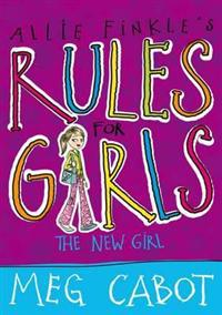 Allie Finkle's Rules for Girls: The New Girl