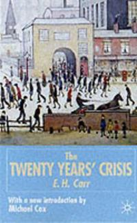 The Twenty Years' Crisis 1919 -1939