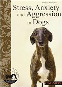 Stress, Aniety and Aggression in Dogs