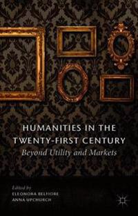Humanities in the Twenty-First Century