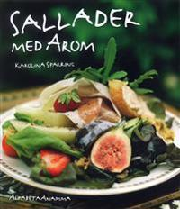 """Karolina Sparrings lilla restaurang """"arom"""" ligger på söder i Stockholm   och drar till sig gäster från hela stan. Den som ätit en sallad där glömmer det   aldrig. Lena Jordebo har skrivit texterna till boken och Karin Alfredsson och   Jeanette Andersson har fotograferat."""
