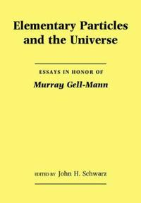 Elementary Particles And the Universe