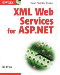 XML Web Services with ASP.Net
