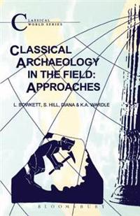 Classical Archaeology in the Field