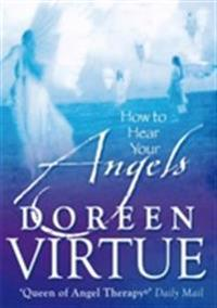 How to Hear Your Angels