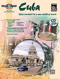 Cuba: Your Passport to a New World of Music [With CD (Audio)]