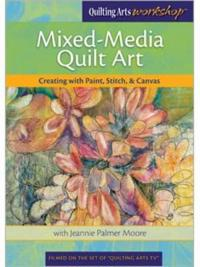 Mixed-Media Quilt Art Creating with Paint Stitch & Canvas