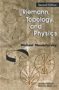 Riemann, Topology, and Physics