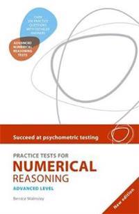 Succeed at Psychometric Testing: Practice Tests for Numerical Reasoning Advanced