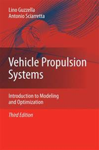 Vehicle Propulsion Systems: Introduction to Modeling and Optimization