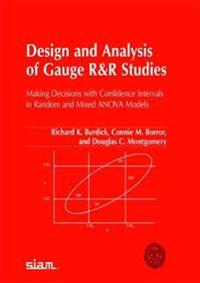 Design And Analysis of Gauge R&R Studies