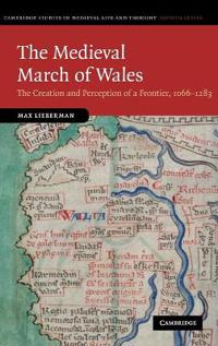 The Medieval March of Wales