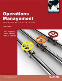 Operations Management:Processes and Supply Chains