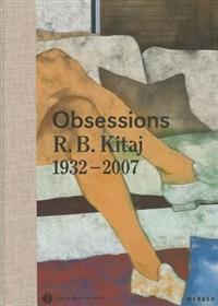 R. B. Kitaj: Obsessions, 1932-2007