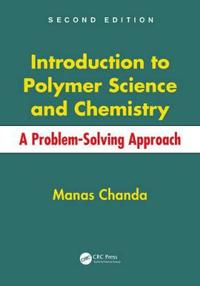 Introduction to Polymer Science and Chemistry