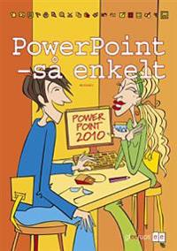 Så enkelt - PowerPoint (office 2010)
