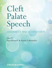 Cleft Palate Speech: Assessment and Intervention