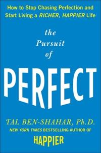 The Pursuit of Perfect