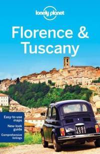 Lonely Planet Florence & Tuscany [With Map]