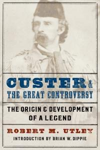 Custer and the Great Controversy