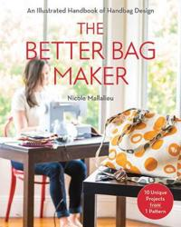 The Better Bag Maker