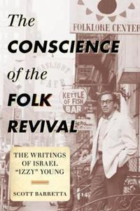 The Conscience of the Folk Revival