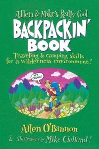 Allen & Mike's Really Cool Backpackin' Book