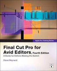 Final Cut Pro for Avid Editors