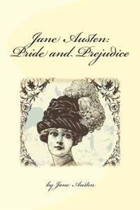 Jane Austen: Pride and Prejudice