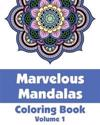 Marvelous Mandalas Coloring Book