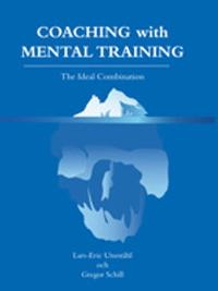 Coaching with mental training : the ideal combination