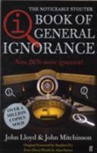 The Book of General Ignorance. John Lloyd and John Mitchinson