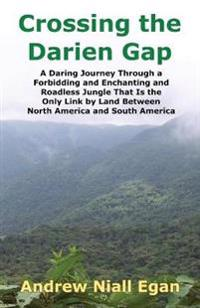 Crossing the Darien Gap