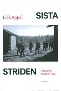 Sista striden : Ilomants, augusti 1944