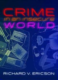 Crime in an Insecure World
