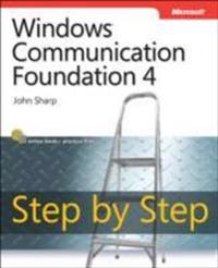 Windows Communication Foundation 4 Step by Step [With Access Code]
