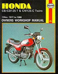 Honda CB/CD125T and CM125C Twins 1977-88 Owner's Workshop Manual