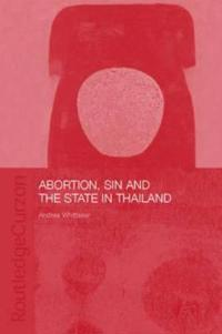 Abortion, Sin, and the State in Thailand