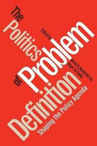 The Politics of Problem Definition