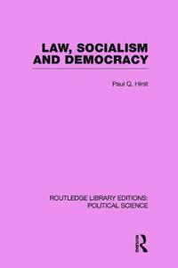Law, Socialism and Democracy