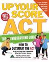 Up Your Score ACT, 2014-2015
