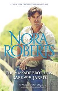 The Mackade Brothers: Rafe & Jared